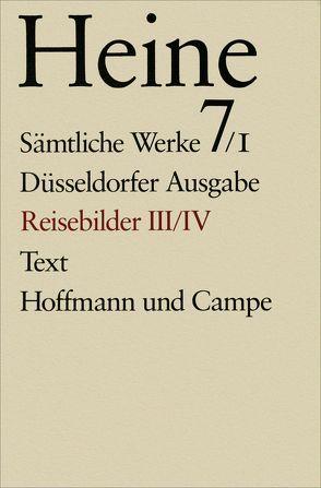 Sämtliche Werke. Historisch-kritische Gesamtausgabe der Werke. Düsseldorfer Ausgabe / Späte Reisebilder von Heine,  Heinrich, Opitz,  Alfred, Windfuhr,  Manfred
