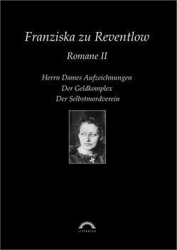 Sämtliche Werke in sechs Bänden / Romane 2 von Reventlow,  Franziska zu, Thomasberger,  Andreas
