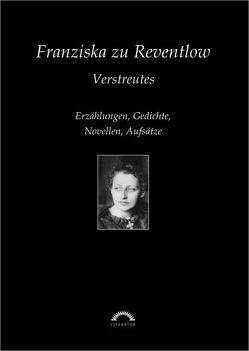 Sämtliche Werke in sechs Bänden / Verstreutes von Müller,  Baal, Reventlow,  Franziska zu