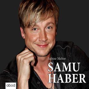 Samu Haber von Lühn,  Matthias, Meltor,  Sabine