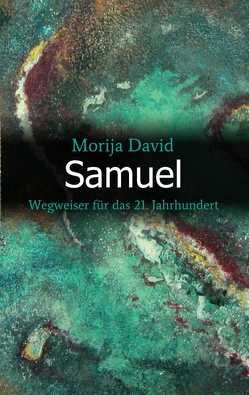 Samuel von David,  Morija