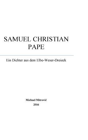 Samuel Christian Pape von Mitrovic,  Michael