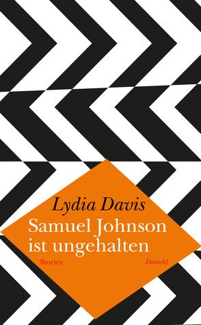 Samuel Johnson ist ungehalten von Davis,  Lydia, Hoffer,  Klaus