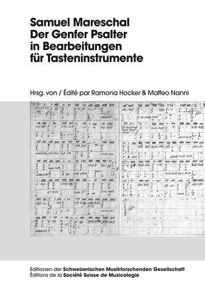 Samuel Mareschal – Der Genfer Psalter in Bearbeitungen für Tasteninstrumente von Hocker,  Ramona, Nanni,  Matteo
