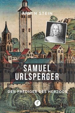 Samuel Urlsperger von Stein,  Armin