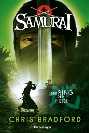 Samurai 4: Der Ring der Erde von Bradford,  Chris, Ströle,  Wolfram