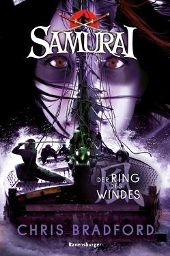 Samurai 7: Der Ring des Windes von Bradford,  Chris, Ströle,  Wolfram