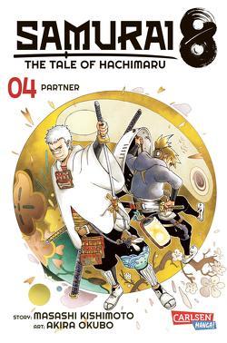 Samurai8 4 von Kishimoto,  Masashi, Okubo,  Akira, Tsuji,  Miyuki