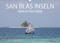 SAN BLAS INSELN Heimat der Kuna Indianer (Wandkalender 2018 DIN A3 quer) von Daniel,  Sohmen, Sarah,  Matheisl