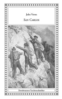 San Carlos von Frank,  Gerd, Lion,  Martha, Schulz,  Sven-Roger, Verne,  Jules
