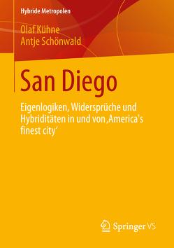 San Diego von Kühne,  Olaf, Schönwald,  Antje