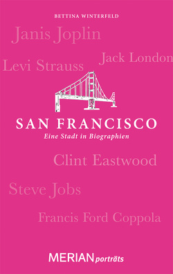 San Francisco. Eine Stadt in Biographien von Winterfeld,  Bettina