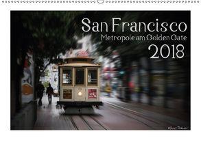San Francisco Metropole am Golden Gate (Wandkalender 2018 DIN A2 quer) von Rohwer,  Klaus