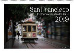 San Francisco Metropole am Golden Gate (Wandkalender 2019 DIN A2 quer) von Rohwer,  Klaus