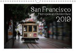 San Francisco Metropole am Golden Gate (Wandkalender 2019 DIN A4 quer) von Rohwer,  Klaus