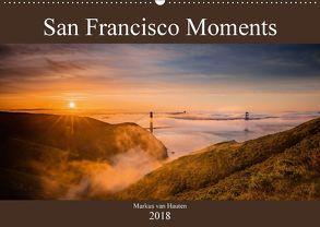San Francisco Moments (Wandkalender 2018 DIN A2 quer) von van Hauten,  Markus