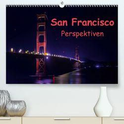 San Francisco PerspektivenCH-Version (Premium, hochwertiger DIN A2 Wandkalender 2020, Kunstdruck in Hochglanz) von Berlin, Schoen,  Andreas