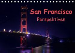 San Francisco PerspektivenCH-Version (Tischkalender 2019 DIN A5 quer) von Berlin, Schoen,  Andreas