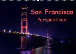 San Francisco PerspektivenCH-Version (Wandkalender 2019 DIN A2 quer) von Berlin, Schoen,  Andreas