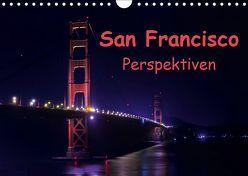San Francisco PerspektivenCH-Version (Wandkalender 2019 DIN A4 quer) von Berlin, Schoen,  Andreas