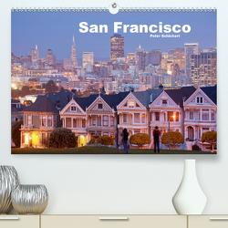 San Francisco (Premium, hochwertiger DIN A2 Wandkalender 2021, Kunstdruck in Hochglanz) von Schickert,  Peter