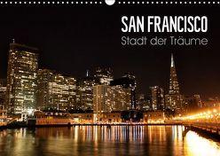 San Francisco – Stadt der Träume (Wandkalender 2019 DIN A3 quer) von Colista,  Christian