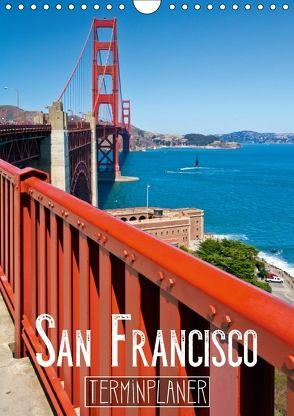 SAN FRANCISCO Terminplaner (Wandkalender 2018 DIN A4 hoch) von Viola,  Melanie