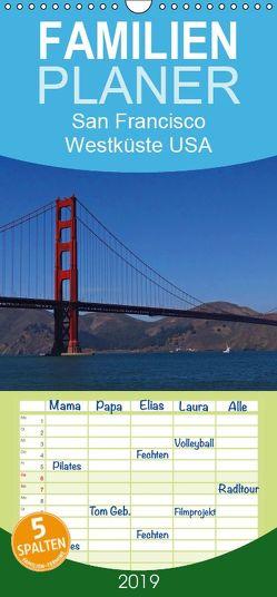 San Francisco Westküste USA – Familienplaner hoch (Wandkalender 2019 , 21 cm x 45 cm, hoch) von Schauer,  Petra