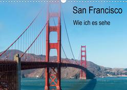 San Francisco – Wie ich es sehe (Wandkalender 2020 DIN A3 quer) von Bläcker,  Petra