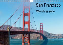 San Francisco – Wie ich es sehe (Wandkalender 2020 DIN A4 quer) von Bläcker,  Petra