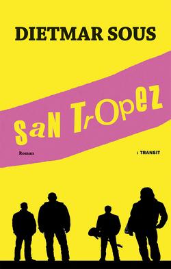 San Tropez von Sous,  Dietmar