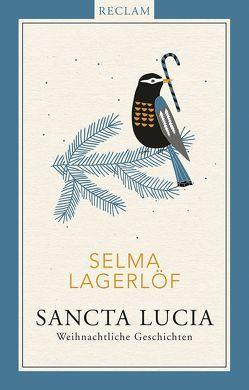 Sancta Lucia von Haefs,  Gabriele, Hildebrandt,  Christel, Lagerloef,  Selma