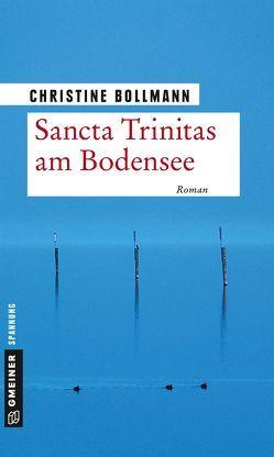 Sancta Trinitas am Bodensee von Bollmann,  Christine