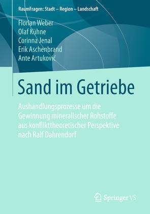 Sand im Getriebe von Artuković,  Ante, Aschenbrand,  Erik, Jenal,  Corinna, Kühne,  Olaf, Weber,  Florian