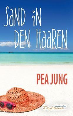 Sand in den Haaren von Jung,  Pea