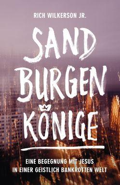 Sandburgenkönige von Krumm,  Bettina, Wilkerson jr.,  Rich