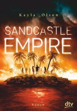 Sandcastle Empire von Münch,  Bettina, Olson,  Kayla