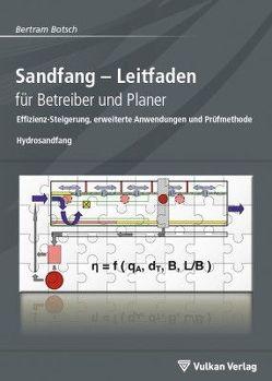 Sandfang – Leitfaden für Betreiber und Planer von Botsch,  Bertram