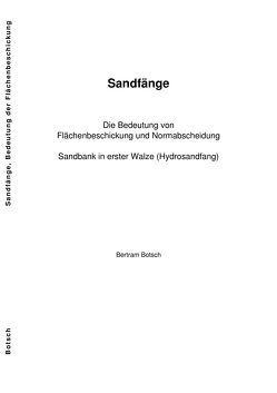 Sandfänge, Die Bedeutung von Flächenbeschickung und Normabscheidung von Botsch,  Bertram