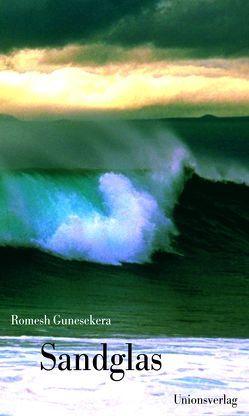Sandglas von Gunesekera,  Romesh, Waeckerlin Induni,  Giò