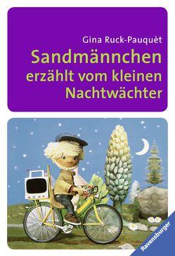 Sandmännchen erzählt vom kleinen Nachtwächter von Lentz,  Herbert, Ott,  Pepperl, Ruck-Pauquèt,  Gina