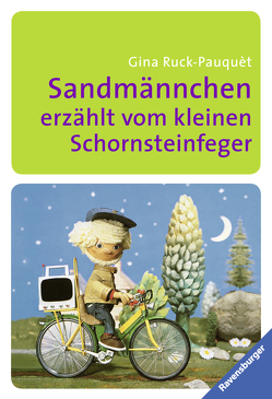Sandmännchen erzählt vom kleinen Schornsteinfeger von Lentz,  Herbert, Ott,  Pepperl, Ruck-Pauquèt,  Gina
