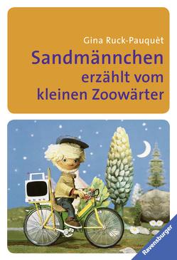 Sandmännchen erzählt vom kleinen Zoowärter von Lentz,  Herbert, Ott,  Pepperl, Ruck-Pauquèt,  Gina