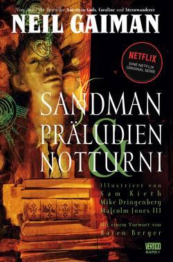 Sandman von Althoff,  Gerlinde, Berger,  Karen, Dringenberg,  Mike, Gaiman,  Neil, Jones III,  Malcolm, Kieth,  Sam