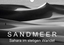 Sandmeer – Sahara im stetigen Wandel (Wandkalender 2018 DIN A4 quer) von Zinn,  Gerhard