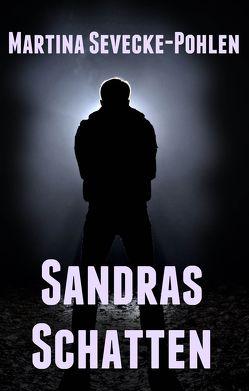 Sandras Schatten von Sevecke-Pohlen,  Martina