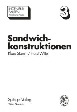 Sandwichkonstruktionen von Stamm,  K., Witte,  H