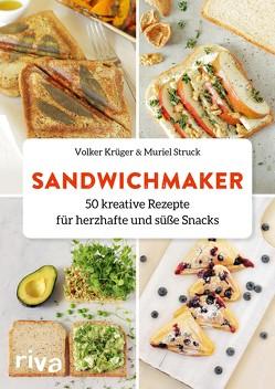 Sandwichmaker von Krüger,  Volker, Struck,  Muriel