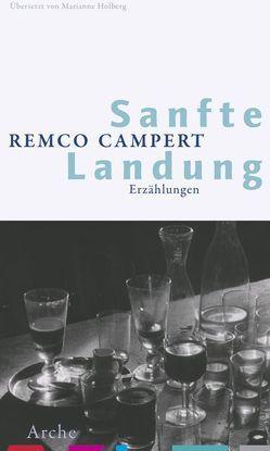 Sanfte Landung von Campert,  Remco, Holberg,  Marianne