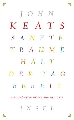 Sanfte Träume hält der Tag bereit von Keats,  John